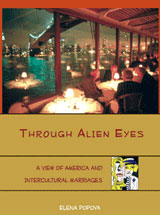 Through Alien Eyes: a View of America and Intercultural Marriages